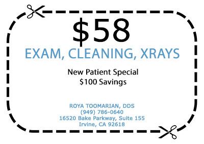 New Patient Special | $58 Exam, Cleaning, Xrays | Roya Toomarian, DDS | Irvine Cosmetic Dentist